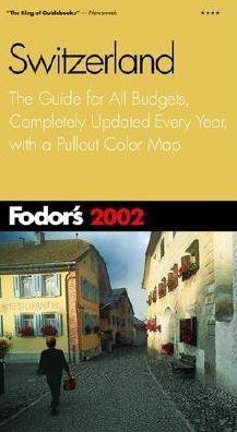 Fodor's Switzerland 2002