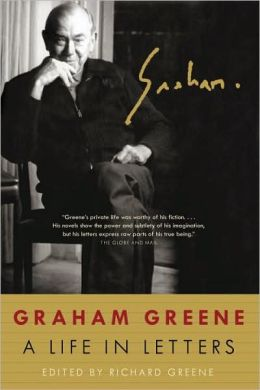 Graham Greene: A Life in Letters