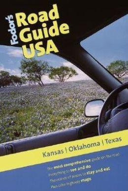 Fodor's Road Guide USA Kansas, Oklahoma, Texas