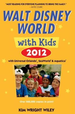 Fodor's Walt Disney World with Kids 2012: with Universal Orlando, SeaWorld & Aquatica