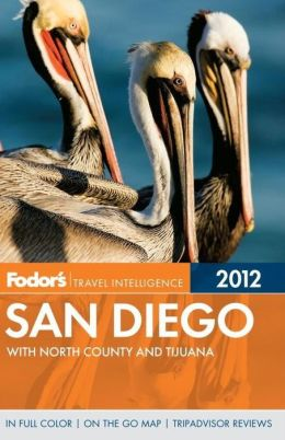 Fodor's San Diego, 28th Edition with North County and Tijuana