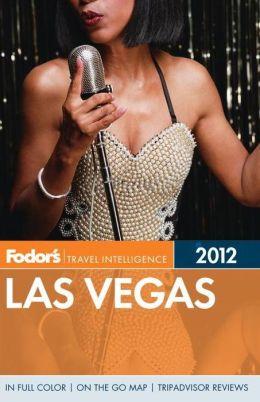 Fodor's Las Vegas 2012