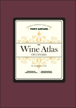 The Wine Atlas of Canada