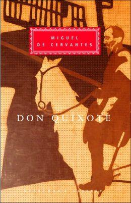 Don Quixote (aka Don Quixote de la Mancha) (Everyman's Library)