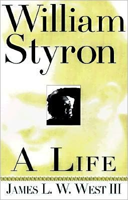 William Styron: A Life