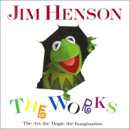 Jim Henson, The Works: The Art, the Magic, the Imagination