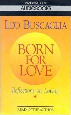 Born for Love: Reflections on Loving (1 Cassette)