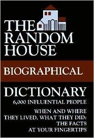 The Random House Biographical Dictionary