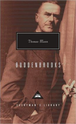 Buddenbrooks: The Decline of a Family (Woods translation) (Everyman's Library)