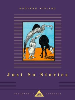 Just So Stories (Everyman's Library)
