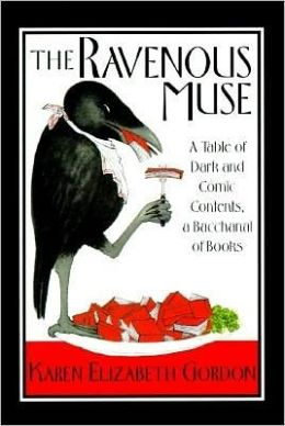 Ravenous Muse: A Table of Dark and Comic Contents, a Bacchanal of Books