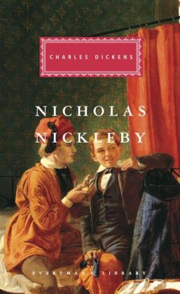 Nicholas Nickleby (Everyman's Library Series)