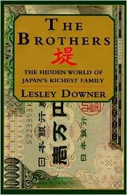 The Brothers: The Hidden World of Japan's Richest Family