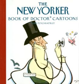 The New Yorker Book of Doctor Cartoons