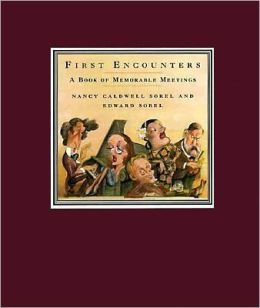 First Encounters: A Book of Memorable Meetings