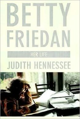 Betty Friedan: Her Life