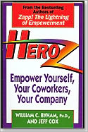 Heroz: Empower Yourself, Your Co-Workers, Your Company
