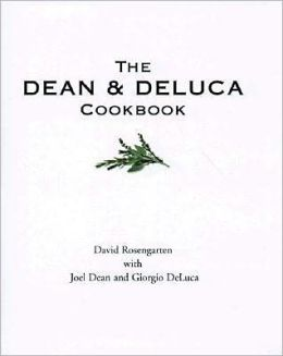 The Dean & DeLuca Cookbook