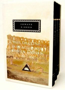 The Decline and Fall of the Roman Empire (Vol. 4,5,6) (Everyman's Library)