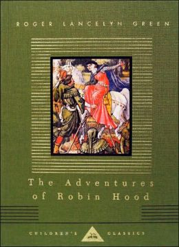 The Adventures of Robin Hood (Everyman's Library)