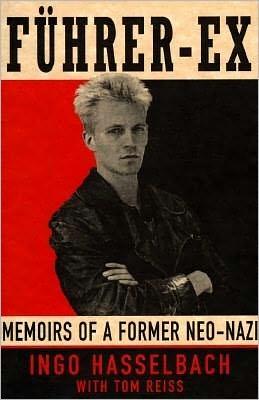 Fuhrer-Ex: Memoirs of a Former Neo-Nazi