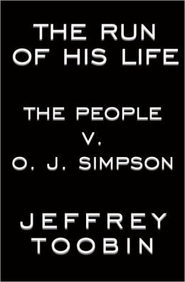 The Run of His Life: The People vs. O. J. Simpson