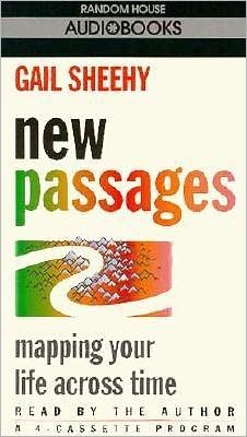 New Passages: Mapping Your Life across Time (4 Cassettes)
