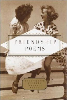 Friendship Poems (Everyman's Library)
