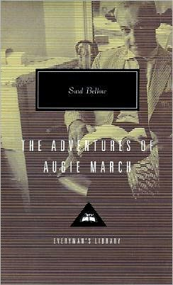 The Adventures of Augie March (Everyman's Library)