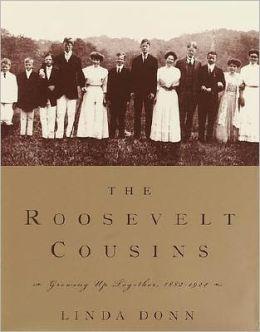 The Roosevelt Cousins