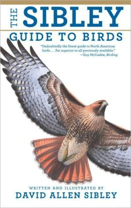 National Audubon Society: The Sibley Guide to Birds