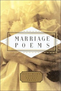 Marriage Poems (Everyman's Library)