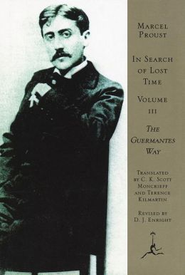 In Search of Lost Time, Volume III: Guermantes Way (Modern Library Series)