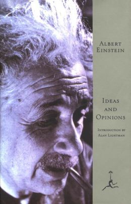 Ideas and Opinions (Modern Library Series)