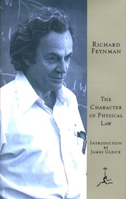 The Character of Physical Law (Modern Library Series)