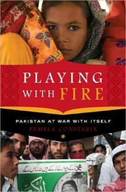Playing with Fire: Pakistan at War with Itself