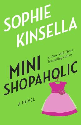 Mini Shopaholic (Shopaholic Series #6)