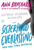 Book Cover Image. Title: Sisterhood Everlasting, Author: Ann Brashares