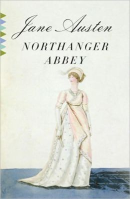 Northanger Abbey: (A Modern Library E-Book)