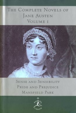 The Complete Novels of Jane Austen, Volume I: Sense and Sensibility, Pride and Prejudice, Mansfield Park