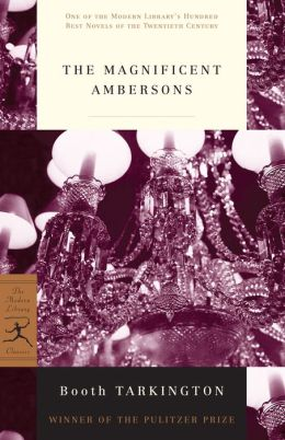 Magnificent Ambersons (Modern Library Series)