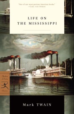 Life on the Mississippi (Modern Library Series)