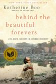 Book Cover Image. Title: Behind the Beautiful Forevers:  Life, Death, and Hope in a Mumbai Undercity (Enhanced Edition), Author: Katherine Boo