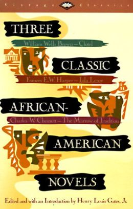 Three Classic African-American Novels