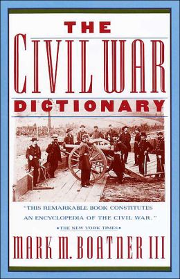 The Civil War Dictionary