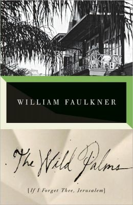 The Wild Palms (aka If I Forget Thee, Jerusalem)