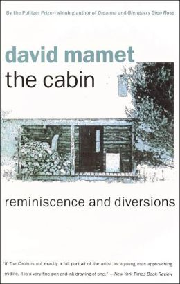 The Cabin; Reminiscence and Diversions