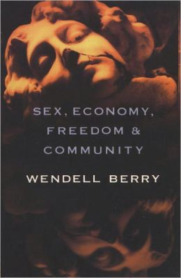 Sex, Economy, Freedom and Community: Eight Essays