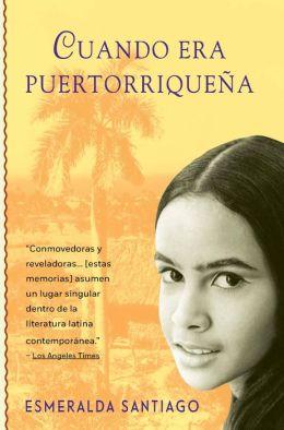 Cuando era puertorriquena (When I Was Puerto Rican)