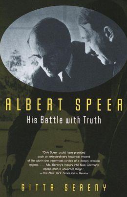 Albert Speer; His Battle with Truth